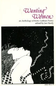 Cover of Wanting Women: An Anthology of Erotic Lesbian Poetry