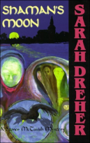 Dreher Shaman's Moon