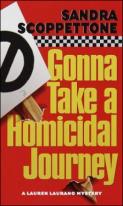 Scoppettone Gonna Take a Homicidal Journey